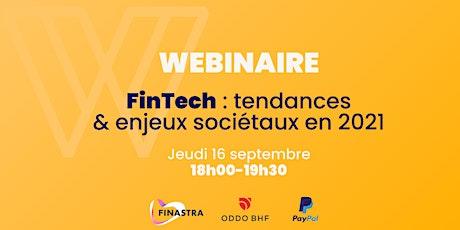 FinTech : Tendances et enjeux sociétaux en 2021 billets