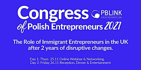 Congress of Polish Entrepreneurs in the UK 2021 tickets
