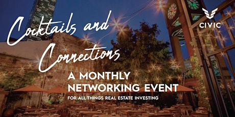 Cocktails and Connections | A Monthly Networking Event tickets