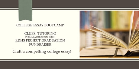 River Dell HS  Project Graduation  Fundraiser: College Essay Boot Camp tickets