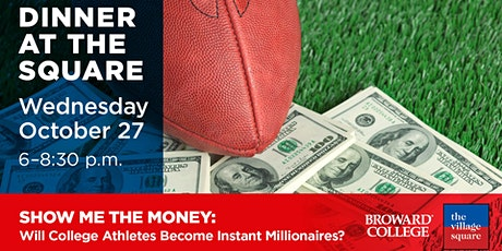 Show Me the Money: Will College Athletes Become Instant Millionaires? tickets