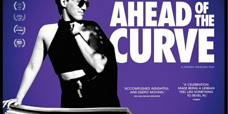 Ahead of the Curve: LGBTQ+ History bio-documentary screening tickets