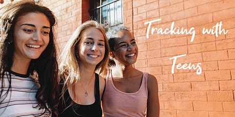 Tracking with Teens - Info Night tickets
