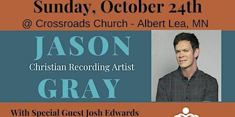 Jason Gray in Albert Lea,MN tickets