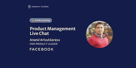 Live Chat with fmr Facebook Product Leader tickets