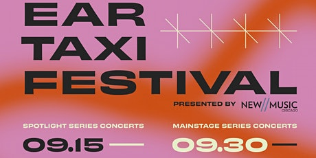 Ear Taxi Festival: Hear Chicago tickets