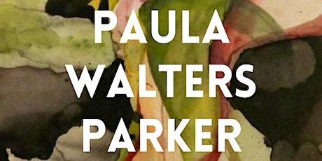 Healing Arts Gallery: Paula Walters Parker Opening Reception tickets