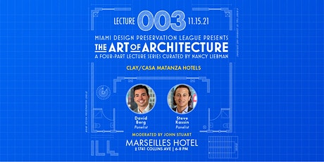 """""""Art of Architecture"""" Clay and Matanza Hotels (Lecture 3) tickets"""