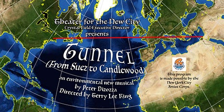 TUNNEL (From Suez to Candlewood), an environmental new musical tickets