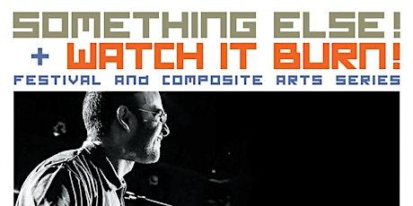 Something Else!+Watch it Burn! #5: SO LONG 7/ADREAN FARRUGIA/GMP/VOC + Film tickets
