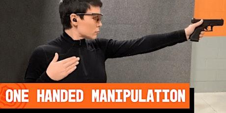 One Handed Manipulation tickets
