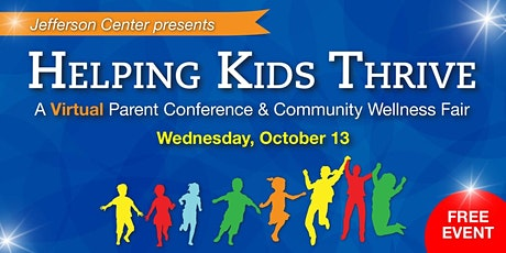 Helping Kids Thrive 2021 Parent Conference and Wellness Fair tickets