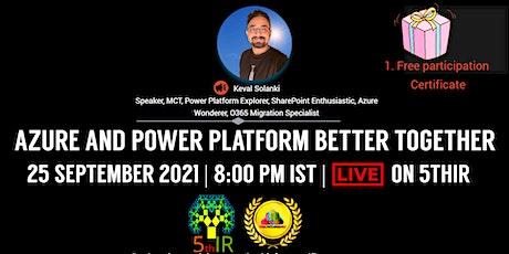 Azure and Power Platform Better Together tickets
