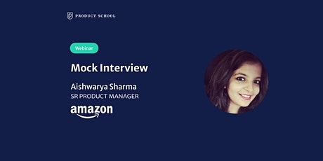 Webinar: Mock Interview with Amazon Sr PM tickets