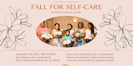 """Fall for Self-Care""  Flower Design Joyshop tickets"