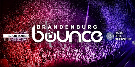BRANDENBURG BOUNCE • WE ARE BACK | 16.10. Tickets