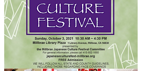 MILLBRAE'S 16TH ANNUAL JAPANESE CULTURE FESTIVAL tickets