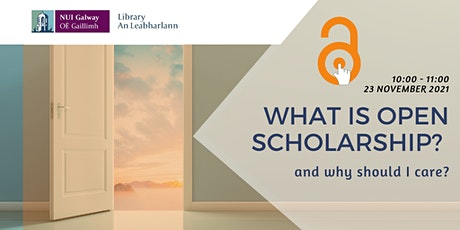 What is Open Scholarship and why should I care? tickets