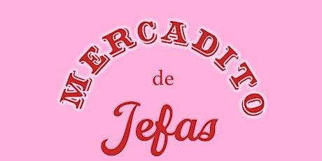 MERCADITO DE JEFAS tickets