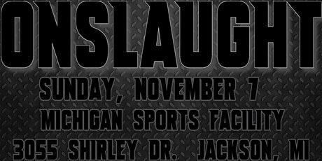 IPW Presents - ONSLAUGHT - Live Pro Wrestling In Jackson, MI - 11/7/2021 tickets
