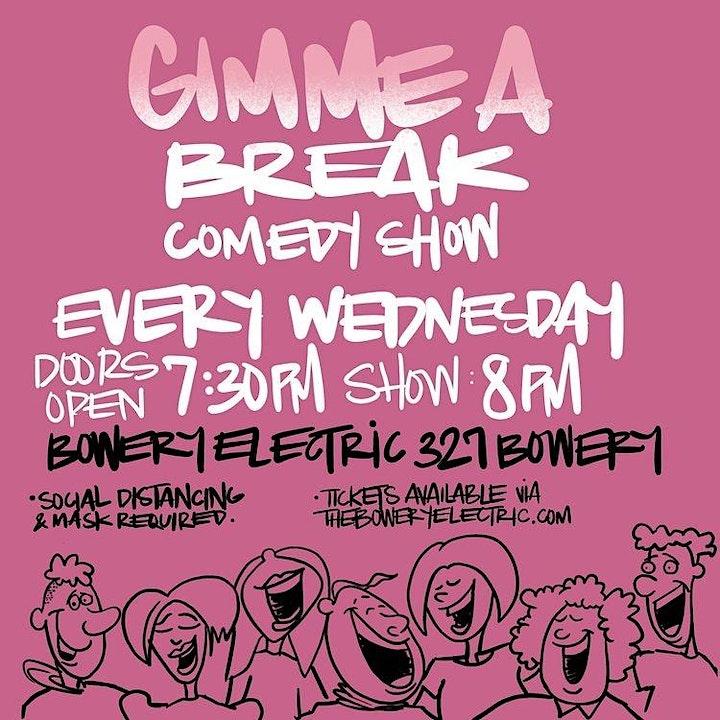 Gimme A Break Comedy Show image