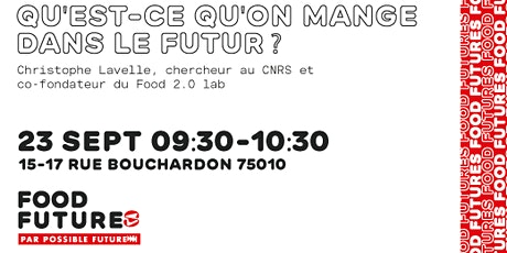 Food Futures — Qu'est ce qu'on mange dans le futur ? billets