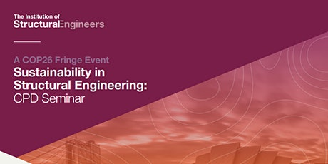 Sustainability in Structural Engineering  - CPD Seminar tickets