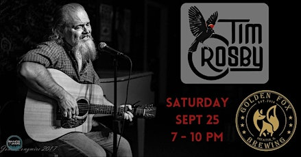 Tim Crosby performs a FREE SHOW at Golden Fox Brewing tickets