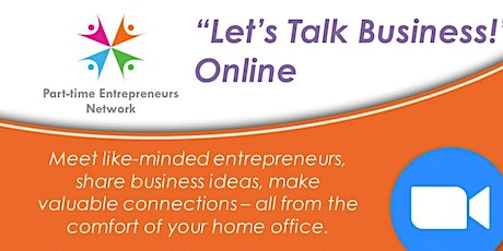 """Online Networking - """"Let's Talk Business!"""" tickets"""