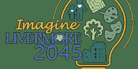 Livermore 2045 Visioning Workshop (Livermore 2045 Taller de Visión ) tickets