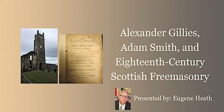 Alexander Gillies, Adam Smith, and Eighteenth-Century Scottish Freemasonry tickets