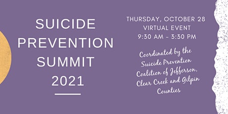 Suicide Prevention Summit 2021 - Jefferson, Clear Creek and Gilpin Counties tickets