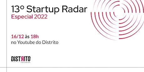 13º Startup Radar Especial 2022 entradas