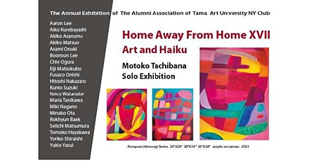Home Away From Home XVII: Art and Haiku  - OPENING RECEPTION 9/24/21 tickets