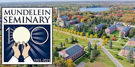 Mundelein Seminary Centennial Kickoff Mass and Open House tickets