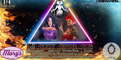 Mx Beauty Beyond Drag Pageant tickets