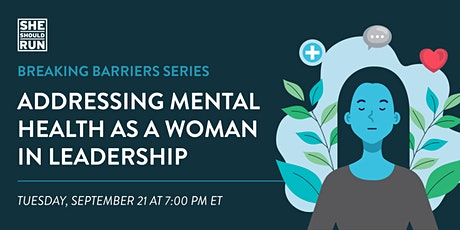Addressing Mental Health As a Woman in Leadership tickets