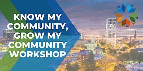 Know My Community, Grow My Community Workshop tickets