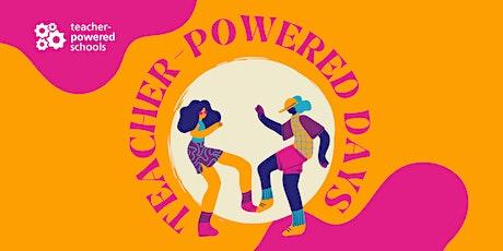 Teacher-Powered Days 2021 tickets