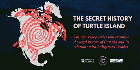 The Secret History of Turtle Island (for Portage College staff & students) tickets