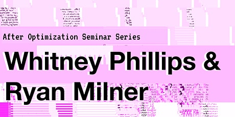 Whitney Phillips and Ryan Milner  - Book talk: You are Here tickets