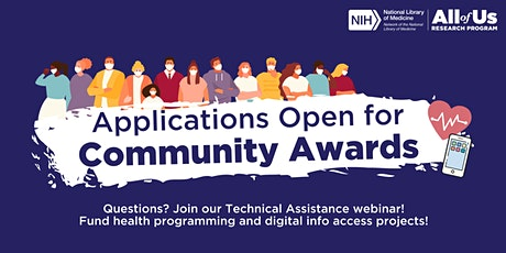 Community Awards Technical Assistance Webinar tickets