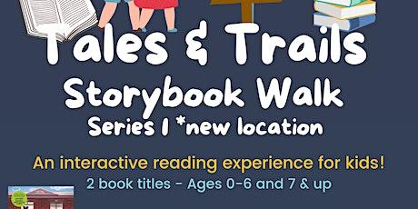 Tales & Trails Storybook Walk - Series 1 DAYSLAND tickets