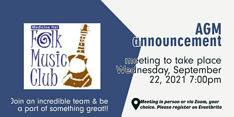 Medicine Hat Folk Music Club AGM  -  September 22, 2021 tickets