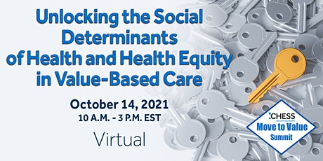 Move to Value Summit - Social Determinants of Health and Health Equity tickets