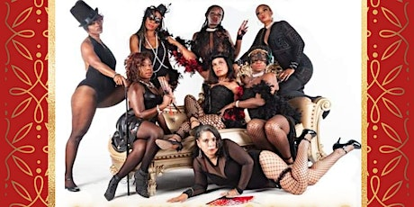 THE EBONY HOLIDAY BURLESQUE DINNER SHOW PRESENT BY LUE PRODUCTIONS tickets