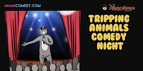 Tripping Animals Comedy Night tickets
