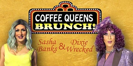 Coffee Queens Drag Brunch (11am show and 1:15pm show) tickets