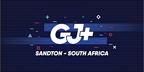 Sandton  / South Africa - GJ+ 21/22 tickets