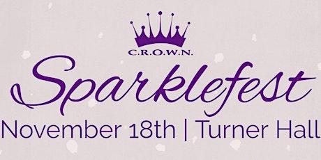 C.R.O.W.N. Sparklefest VIP 2021 tickets